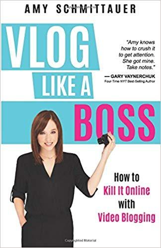 Vlog Like A Boss by Amy Landino
