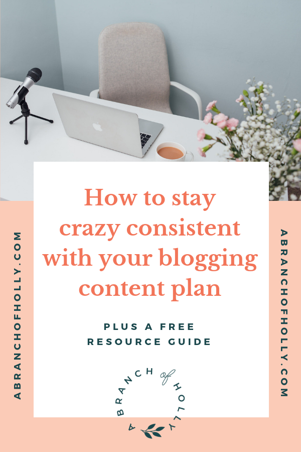 how to stay crazy consistent with your blogging content plan