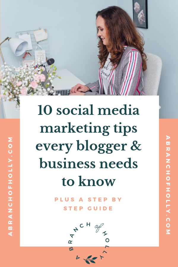 10 SUPER USEFUL SOCIAL MEDIA MARKETING TIPS EVERY BLOGGERS & BUSINESS NEEDS TO KNOW