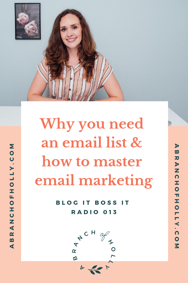 WHY YOU NEED AN EMAIL LIST & HOW TO MASTER EMAIL MARKETING - BLOG IT BOSS IT RADIO