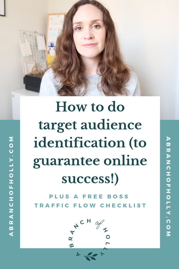 how to do target audience identification (to guarantee online success) a branch of holly on youtube