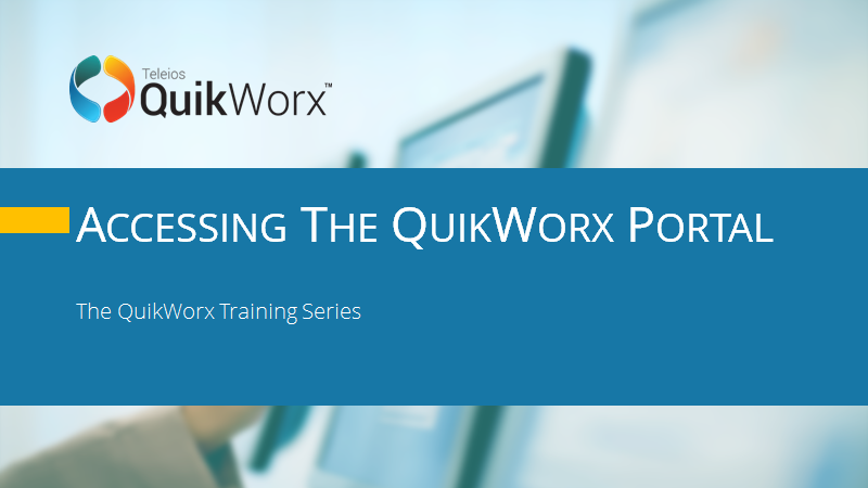 Accessing the QuikWorx Portal