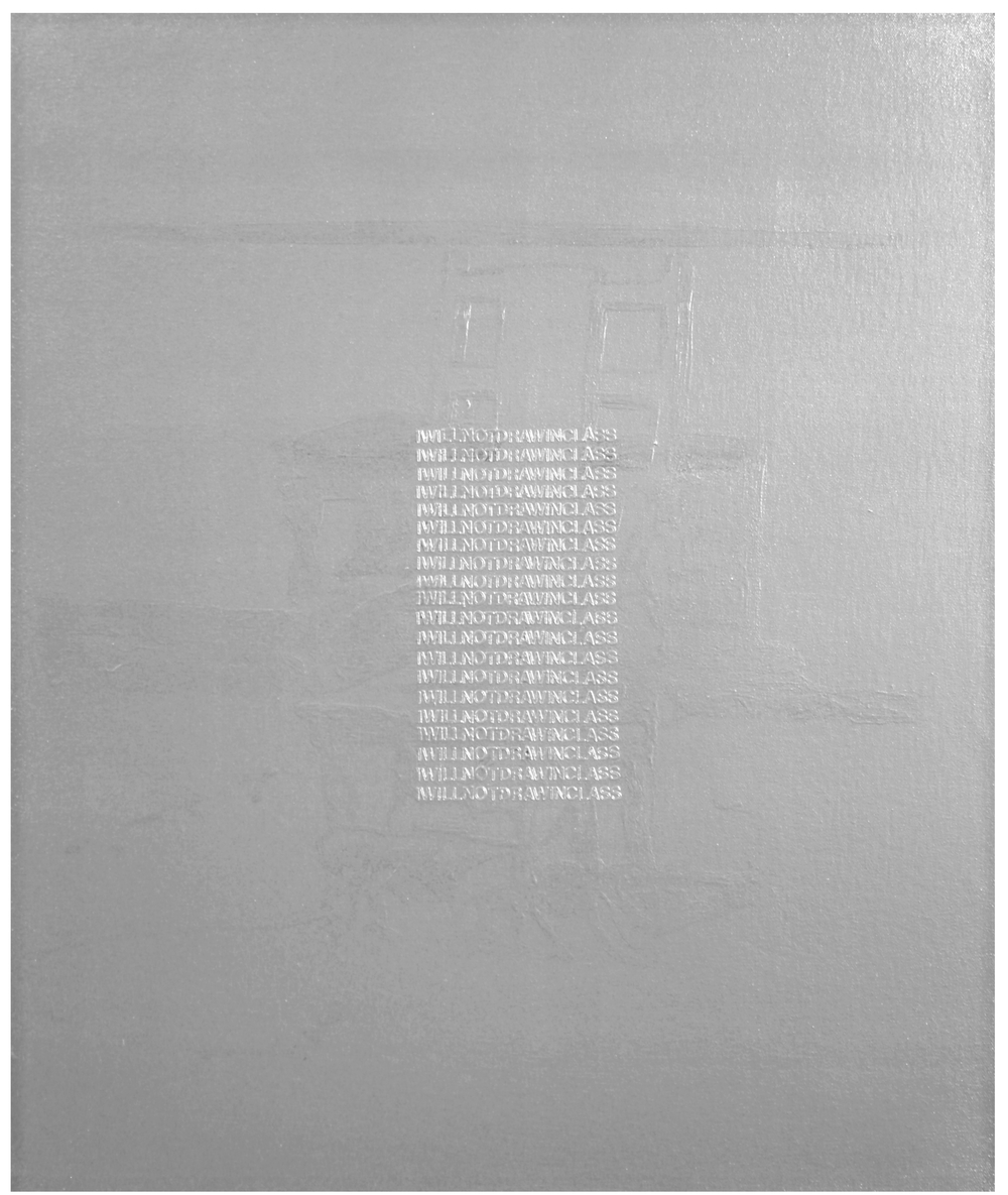 I will not Draw in Class  Industrial Paint on Canvas - 24 x 20in - 2011