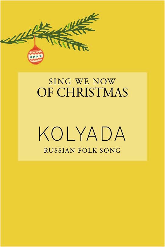 Russian Christmas Song: Kolyada
