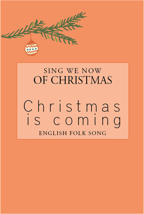 We Are the Music Makers Christmas is Coming; English Christmas Carol for Kids
