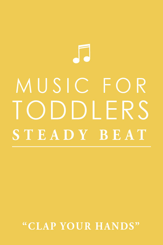 Music for Toddlers - Steady Beat