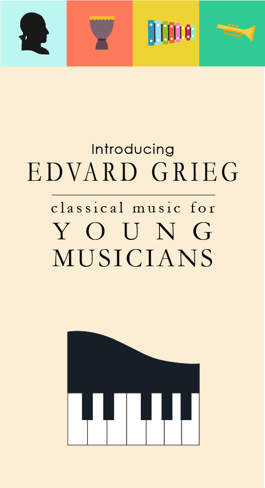 Classical Music For Kids: Edvard Grieg