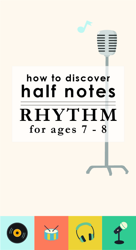 Half Notes for Kids