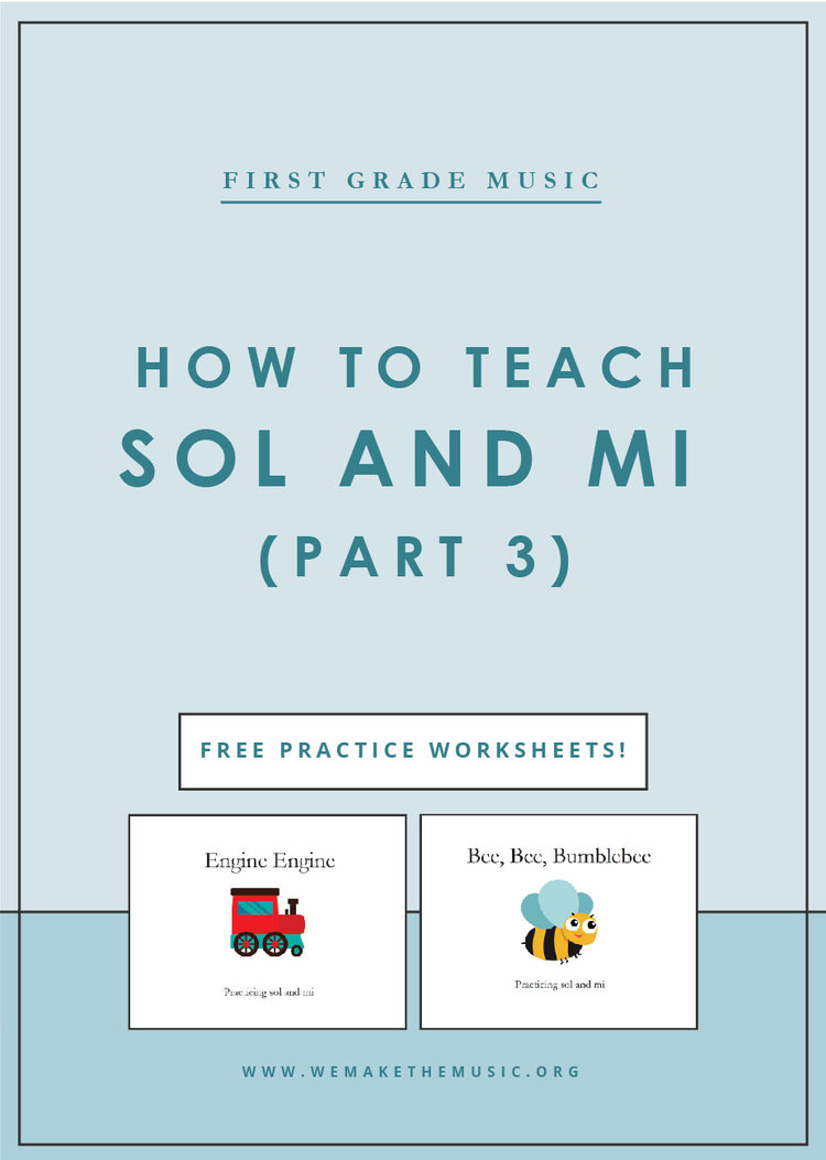 Music in First Grade: How to Practice Sol and Mi (Part 3) — We Are ...