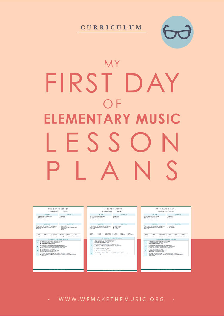 My First Day Of Elementary Music Lesson Plans We Are The Music Makers