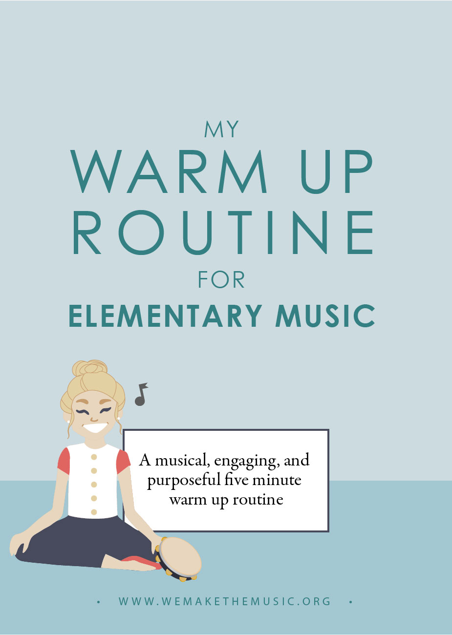 Warm Up Routine for Elementary Music