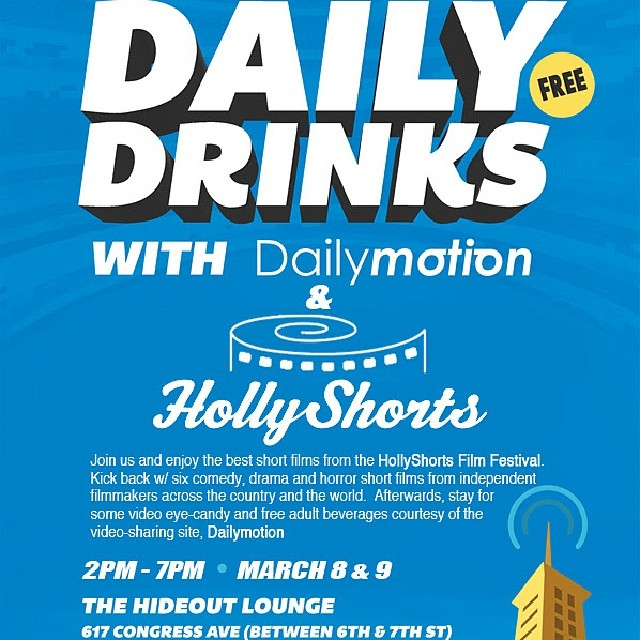 @_theodumont @sxsw @dailymotion #hollyshorts  March 8 and 9 #hideout