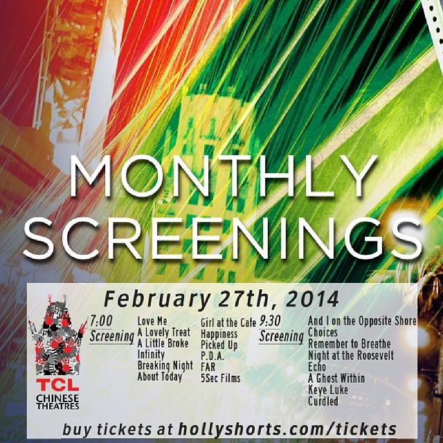February 27th @chinesetheatres @hollyshorts #monthlyscreening