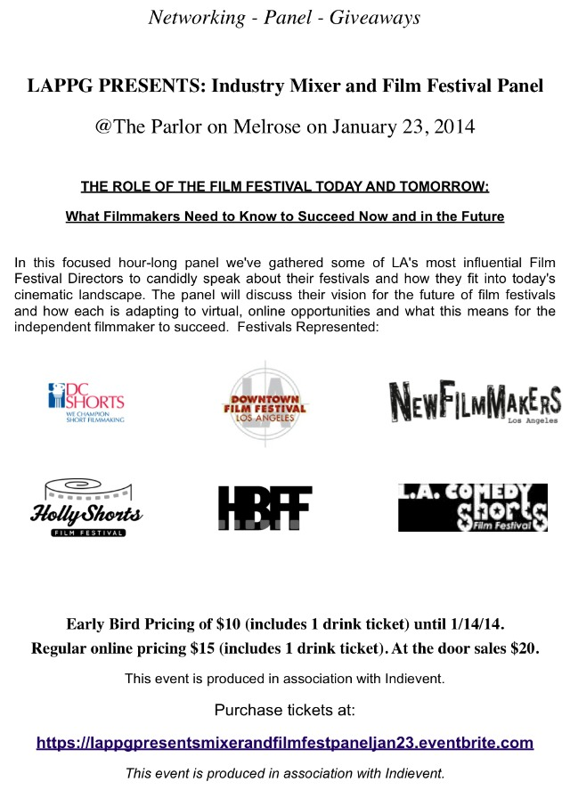 LAPPG PRESENTS: INDUSTRY MIXER & FILM FESTIVAL PANEL at The Parlor on Melrose on January 23rd. Tickets available at:   https://lappgpresentsmixerandfilmfestpaneljan23.eventbrite.com