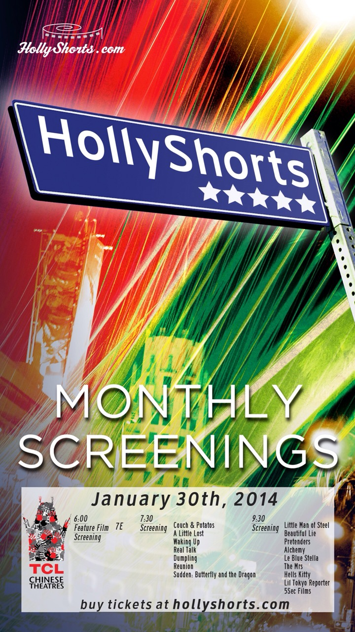 HollyShorts Monthly Screening-  January 30th @TCL Chinese Theaters  Tickets on sale now:  www.hollyshorts.com