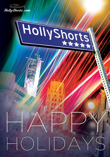 Happy Holidays from HollyShorts!