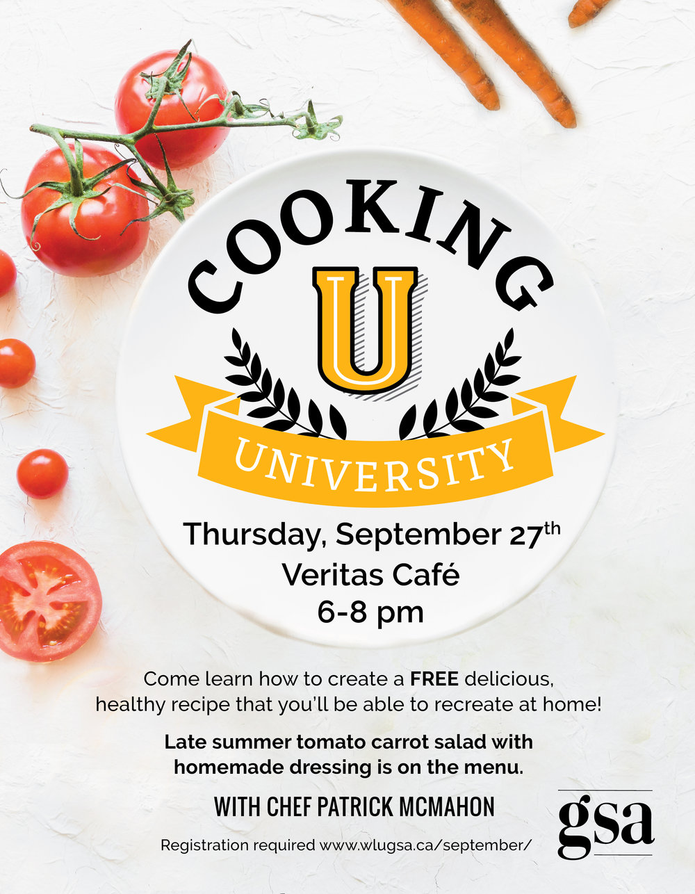 Cooking University Thursday, September 27th in Veritas Cafe, 6-8 pm. Late summer tomato carrot salad with homemade dressing is on the menu. Registration required.
