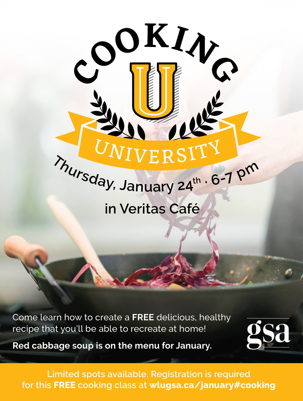 Cooking University, Thursday January 24th from 6-7 pm in Veritas Cafe. Come learn how to create a FREE delicious, healthy recipe that you'll be able to recreate at home! Red cabbage soup is on the menu for January. Limited spots available. Registration is required below for this FREE cooking class.