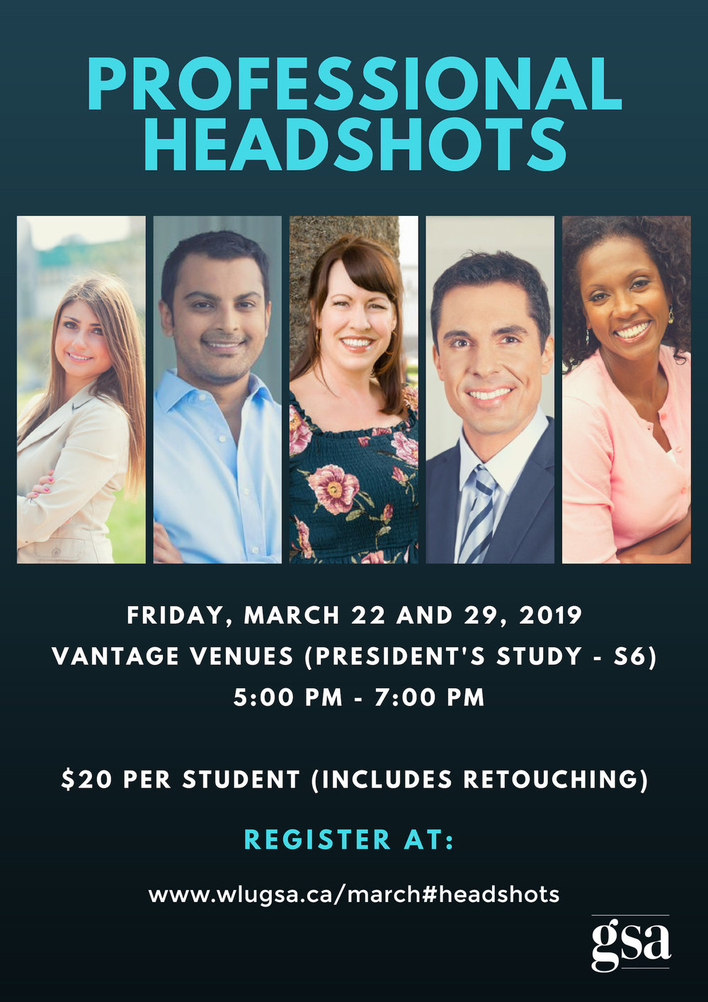 Professional Headshots. Friday, March 22 and 29, 2019. Vantage Venues (President's Study - S6) 5-7 pm. $20 per student (includes retouching). Register below.