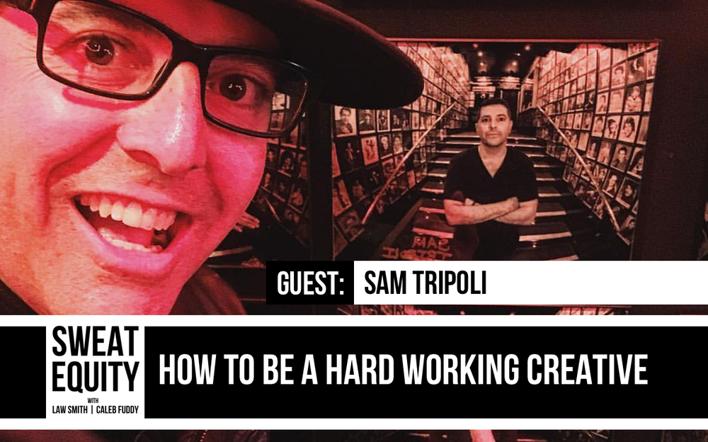 Sweat Equity podcast ep31 sam tripoli.png