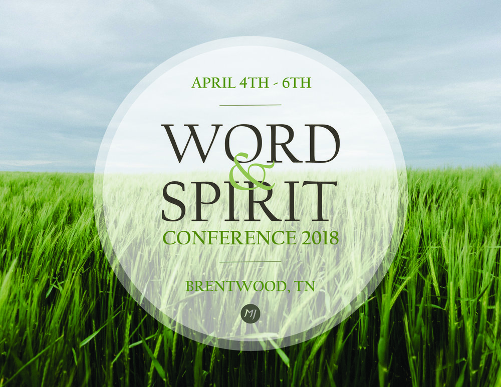 Spring Word & Spirit Conference with Dr. Michael P. Jacobs — Church ...
