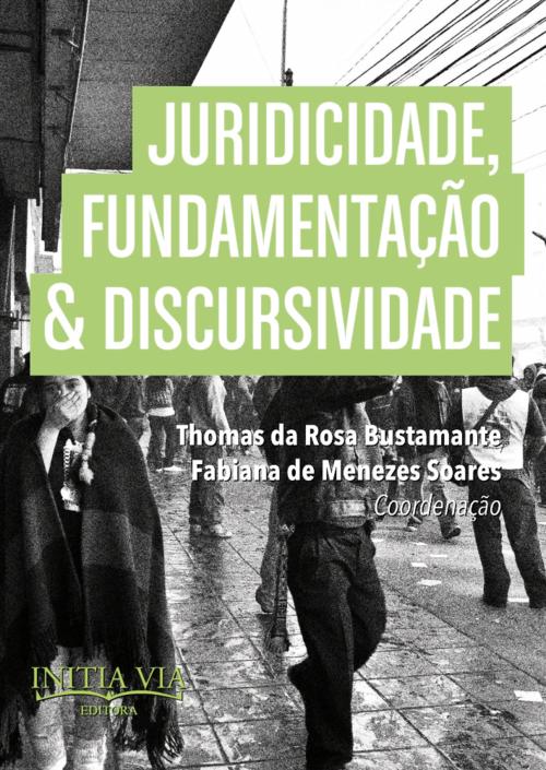Juridicidade, Fundamentação & Discursividade