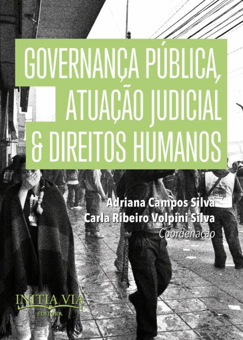 Governança Pública, Atuação Judicial & Direitos Humanos