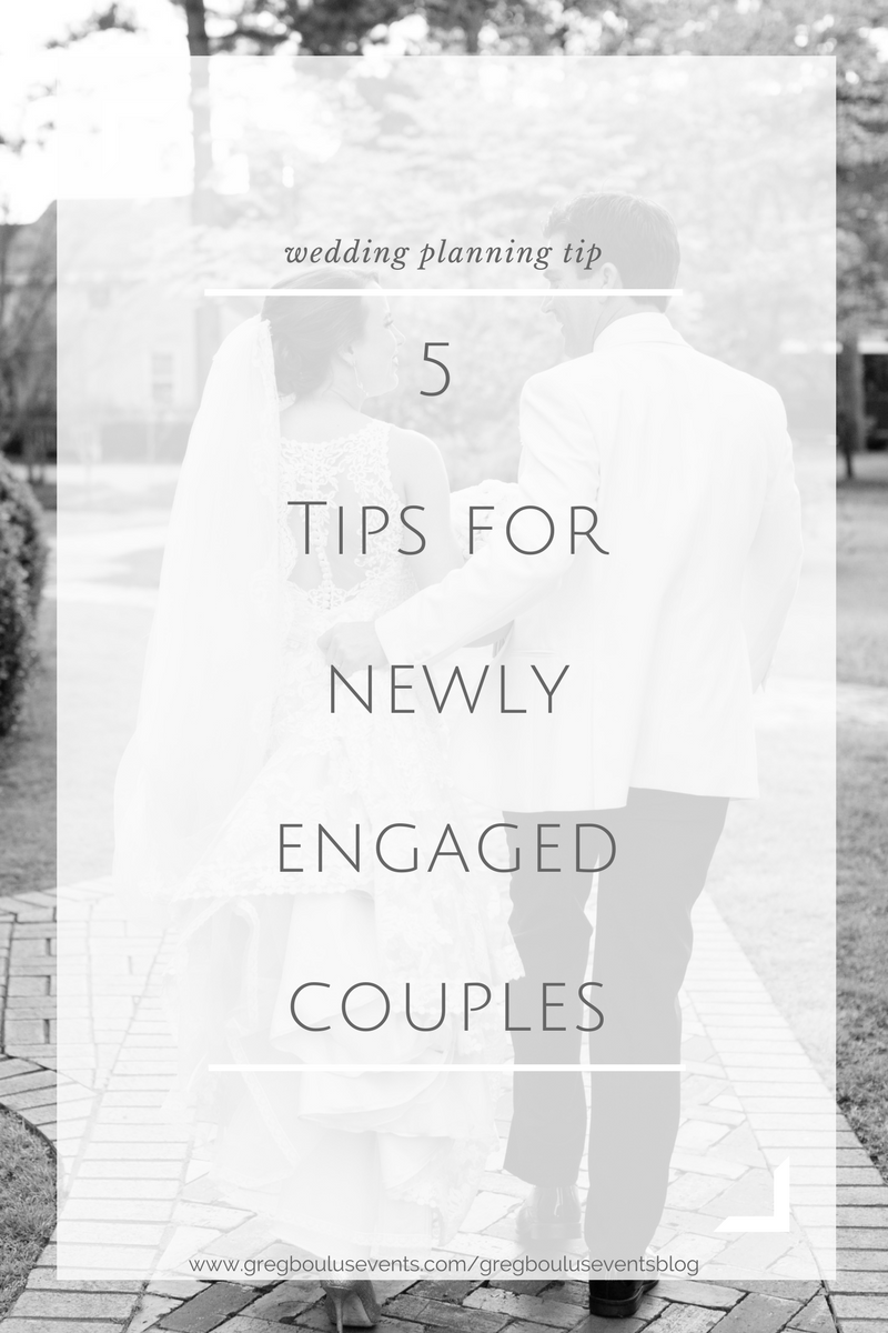 5 Tips for Newly Engaged Couples_Blog Post by Greg Boulus Events