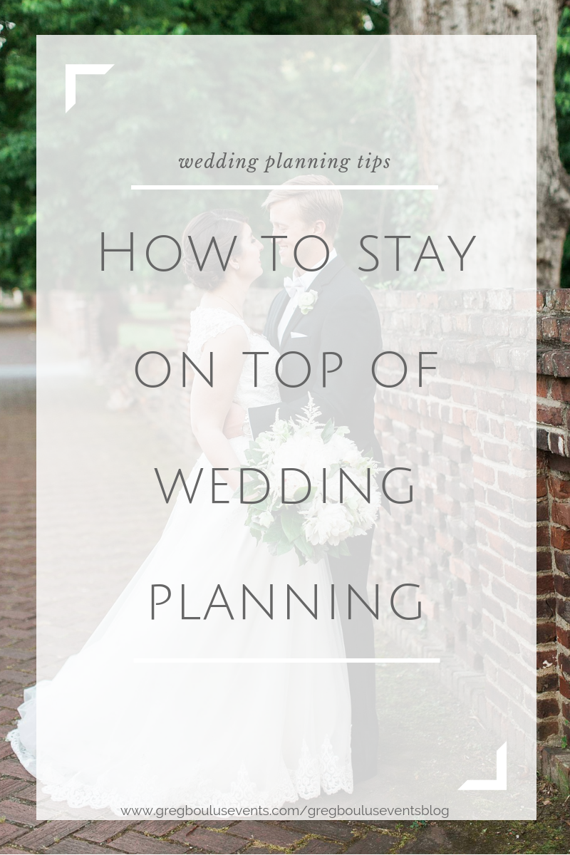 Blog Info- How to Stay on Top of Wedding Planning.png