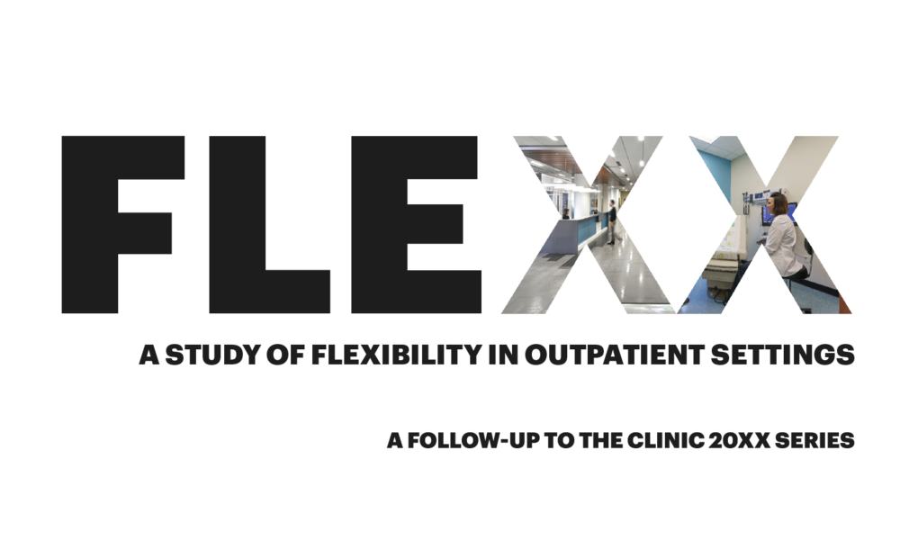 FleXX: A Study of Flexibility in Outpatient Settings    Funds:  Steelcase, and HKS Inc.   Collaborators:  Not Applicable   Location:  Not Applicable