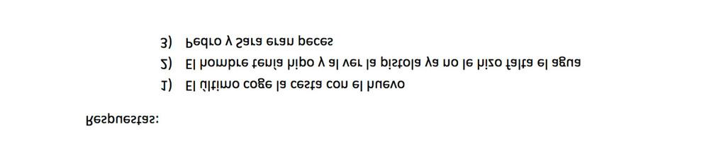 Tendrás que utilizar un espejo para leer las respuestas ;).