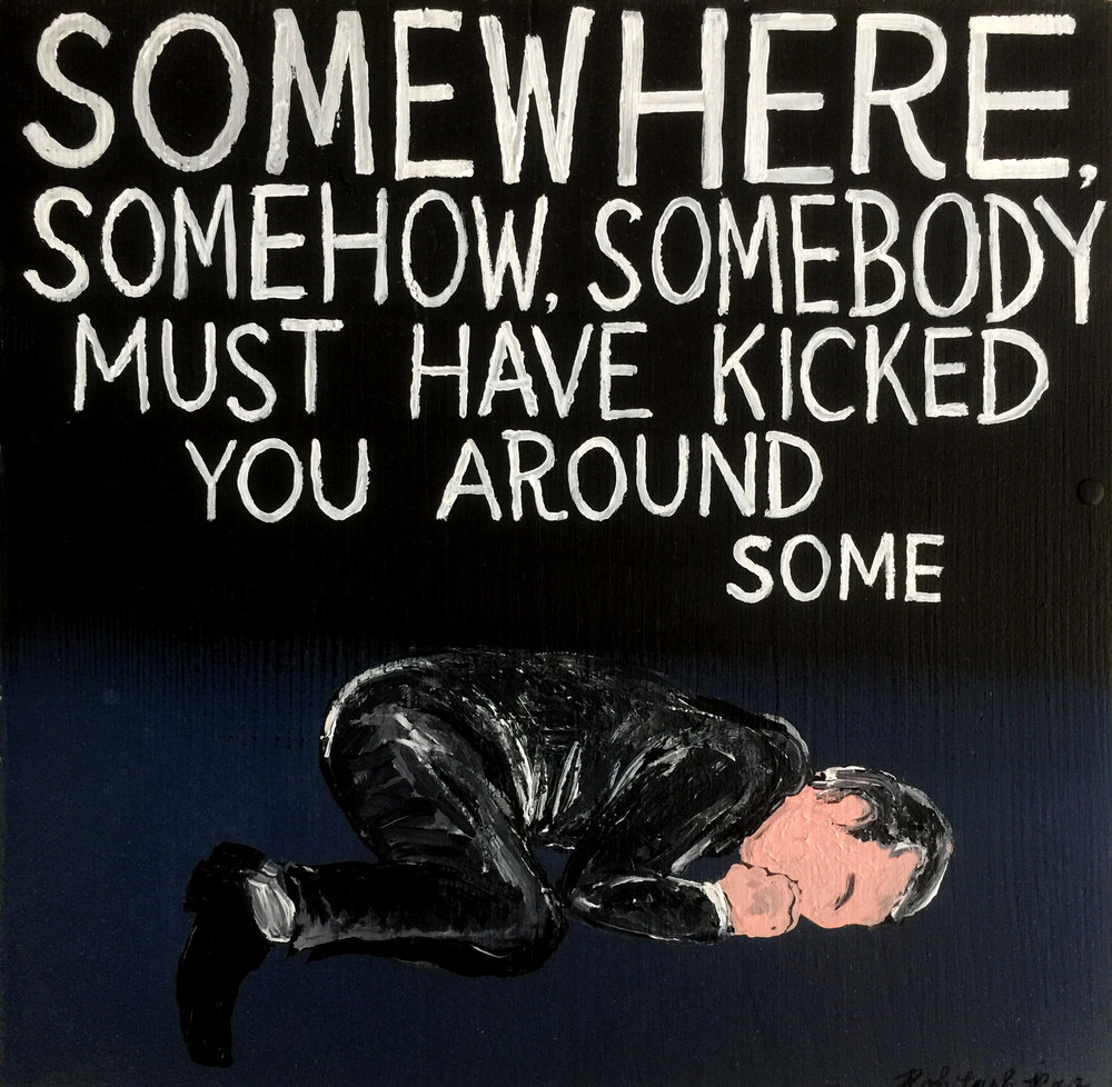 SOMEWHERE, SOMEHOW, SOMEBODY (one in a series of tribute paintings to Tom Petty)
