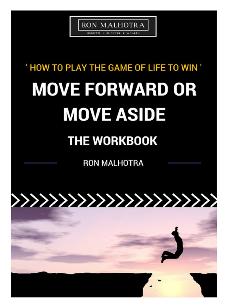 Workbooks success principles workbook : THE WORKBOOK - Move Forward or Move Aside ~ How to play the game ...