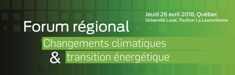 Forum régional changements climatiques et transition énergétique 2018 cre capitale nationale.png