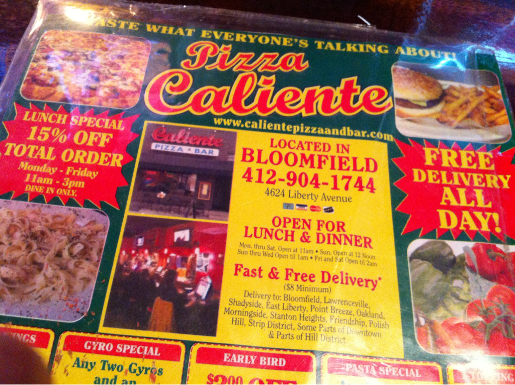 Menu from Caliente's. Wondered if they paid a premium for that 90's pizza look.