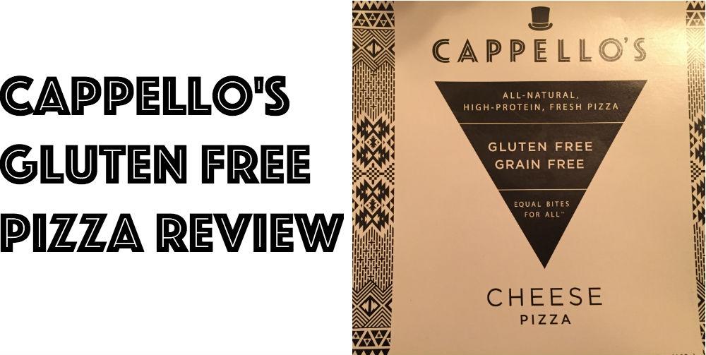 Cappello's Gluten Fre Pizza Review
