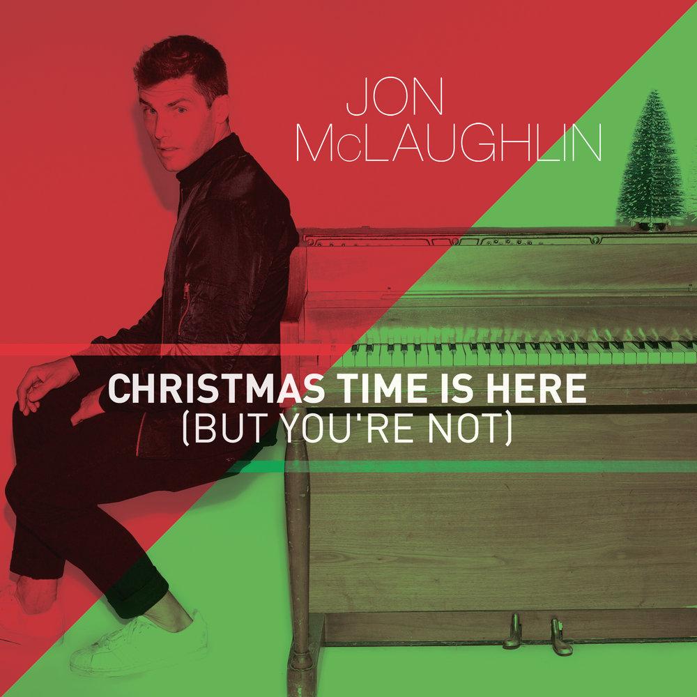 WorksEnt_JohnMcLaughlin_RedAndGreenEP_RGB_ChristmasTimeisHereButYoureNot_2000x2000.jpg