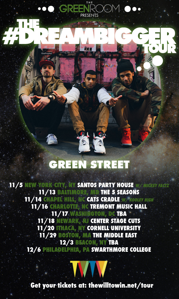 Green Street Dream Bigger Tour