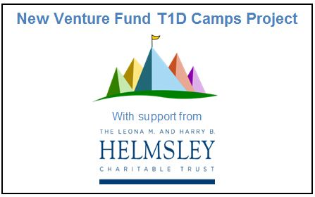 ConnecT1D is a grantee of the New Venture Fund's Type 1 Diabetes Camp Project with generous support from The Leona M. and Harry B. Helmsley Charitable Trust.