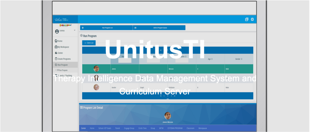 UnitusTI is an electronic data records management system and curriculum server - Create & Customize assessments and curriculaManage Data Acquisition, Graphs and Reporting Professionalize your practiceAutomate administrative functions, program execution, data analysis and trackingStandardize staff operations and communicationsCommunicate instantly with parents and providersSecure client records and control access to client informationAccess pre-defined, ready to run curriculum solutionsDisaster Recovery backups and recovery program at the readyGlobal Access increases the reach of your practice to anywhere, day or night