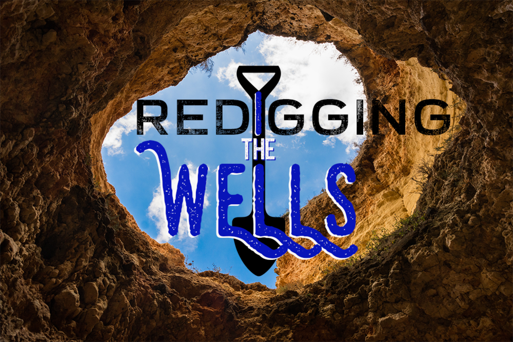 Redigging The Wells.png