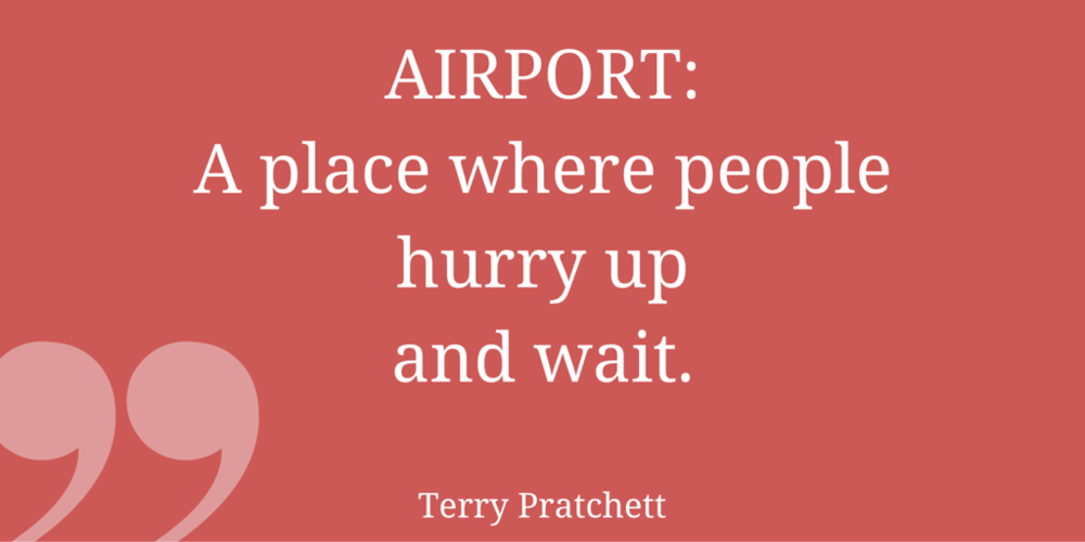 Airport Quite by Terry Pratchett