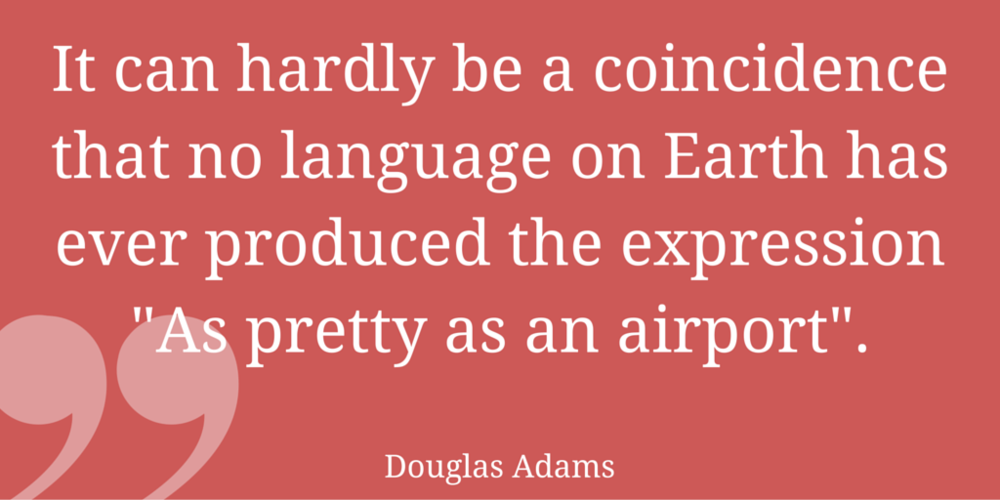 Airport Quite by Douglas Adams