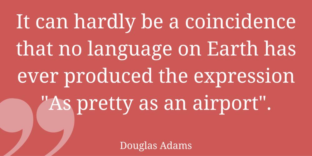 Airport Quite by Douglas Adams