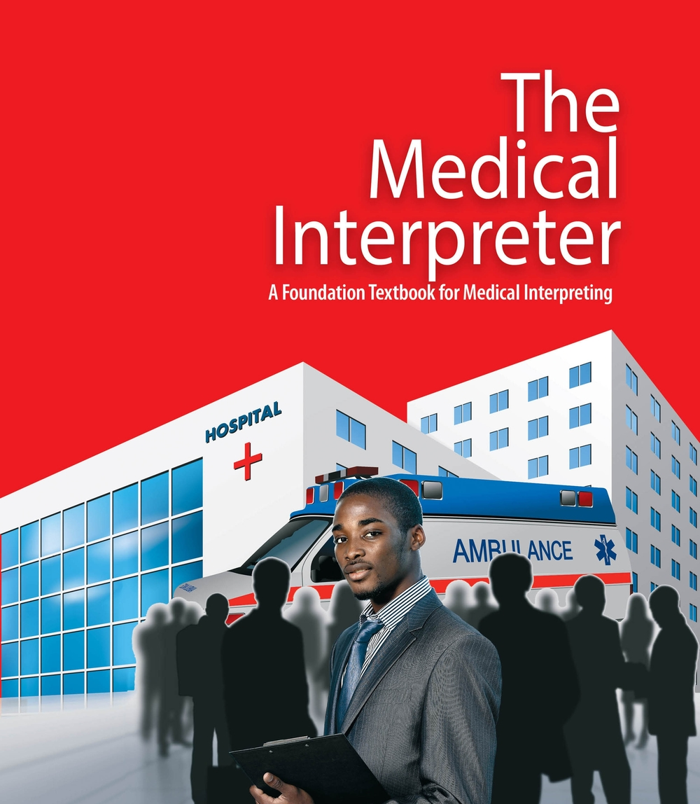 Book The Medical Interpreter A Foundation Textbook For Medical