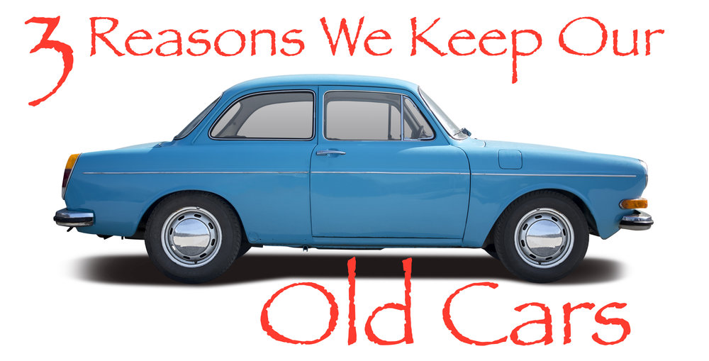 Three Reasons We Keep Our Old Cars — Summit of Coin