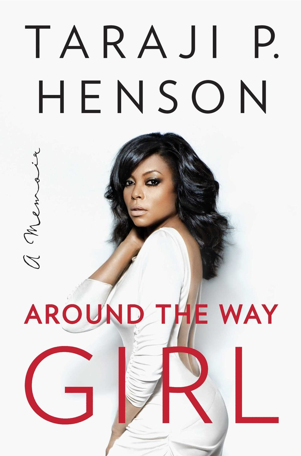 | AROUND THE WAY GIRL | Taraji P. Henson | Simon & Schuster |