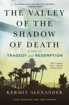 | THE VALLEY OF THE SHADOW OF DEATH | Kermit Alexander | Simon & Schuster |