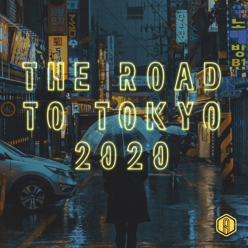 The Road to Tokyo 2020