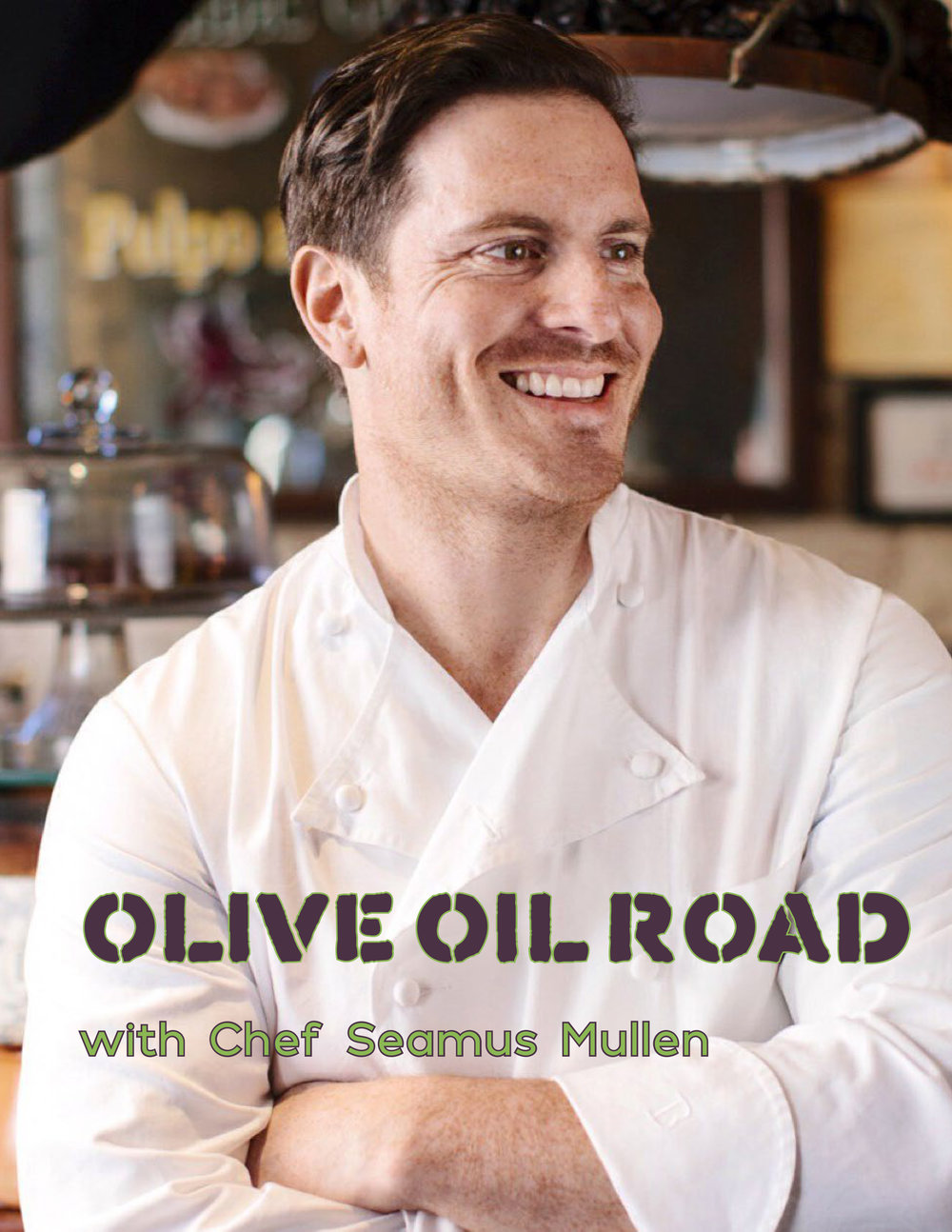 AM AUG OLIVE OIL ROAD WITH CHEF SEAMUS MULLEN-1.jpg